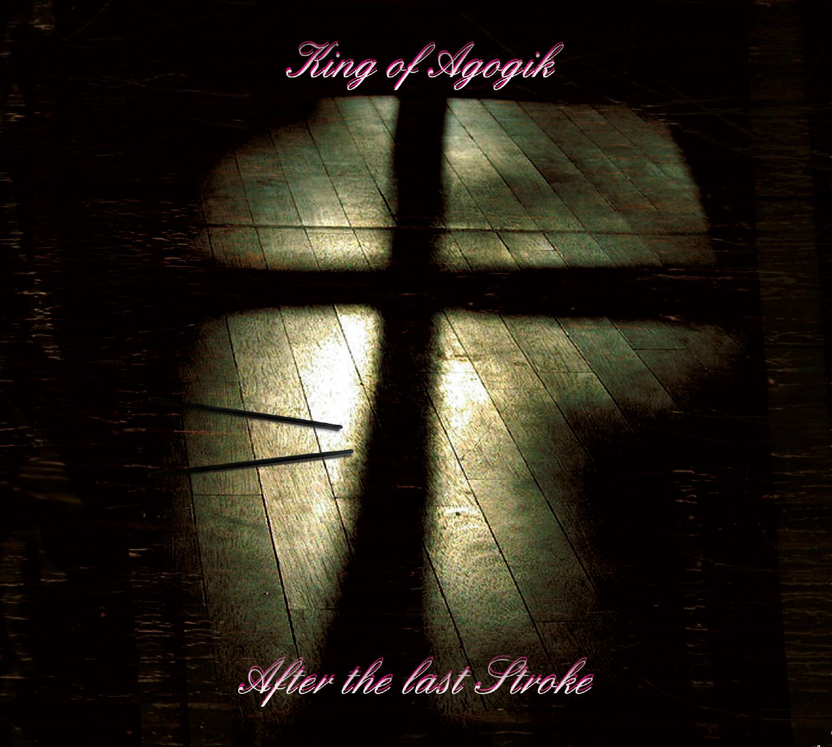 King of Agogik – After the last Stroke